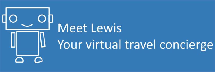 Meet Lewis, your virtual travel concierge